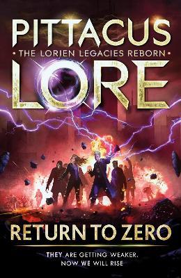 Return to Zero: Lorien Legacies Reborn by Pittacus Lore