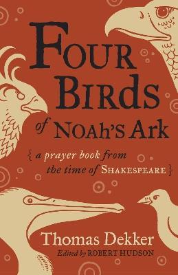 Four Birds of Noah's Ark by Thomas Dekker