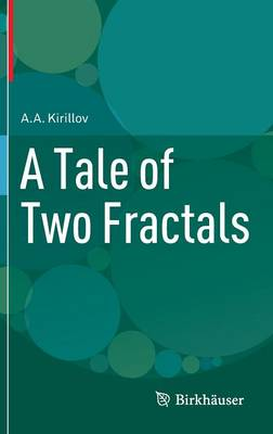 A Tale of Two Fractals by A.A. Kirillov
