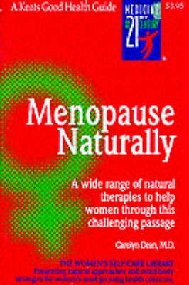 Menopause Naturally by Carolyn Dean