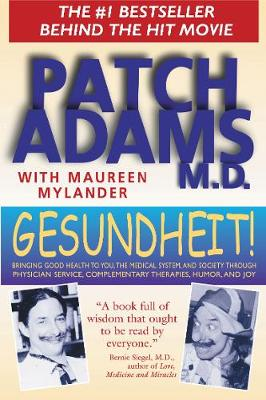 Gesundheit! by Patch Adams