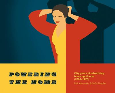 Powering the Home by Ruth Artmonsky