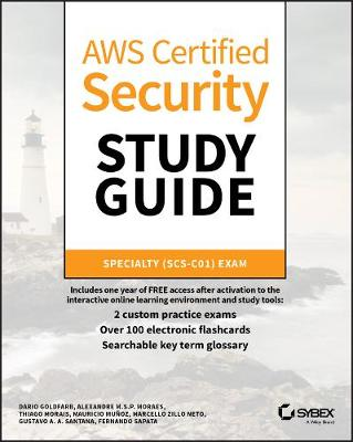 AWS Certified Security Study Guide: Specialty (SCS-C01) Exam by Marcello Zillo Neto