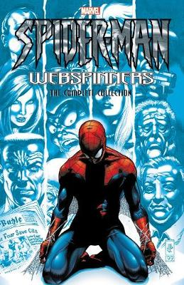 Spider-man: Webspinners - The Complete Collection book