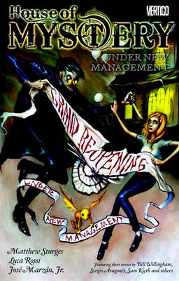 House Of Mystery TP Vol 05 Under New Management by Matthew Sturges