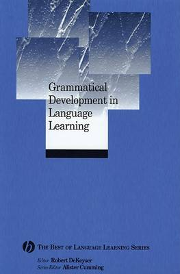 Grammatical Development in Language Learning by Robert Dekeyser