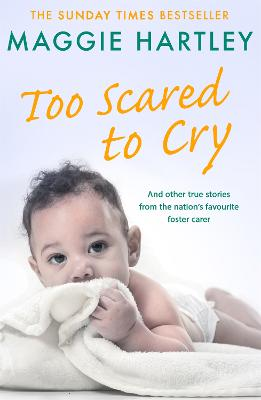 Too Scared To Cry by Maggie Hartley