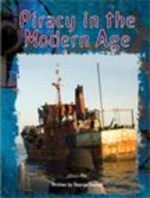 Piracy in the Modern Age by George Ivanoff