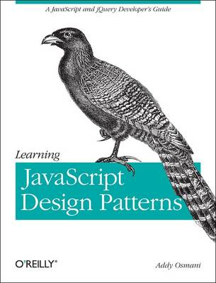 Learning JavaScript Design Patterns by Addy Osmani