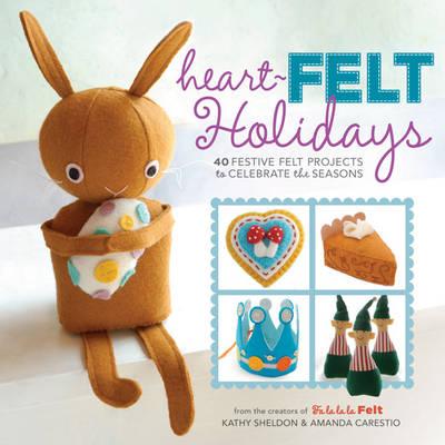 Heart-Felt Holidays by Amanda Carestio