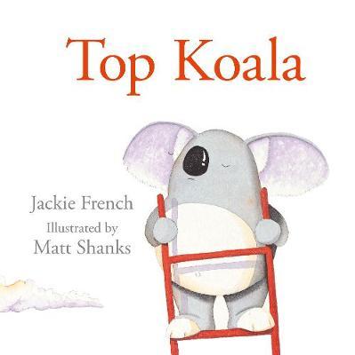 Top Koala by Jackie French