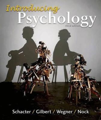 Introducing Psychology by Daniel M. Wegner