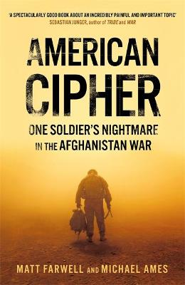 American Cipher: One Soldier's Nightmare in the Afghanistan War book