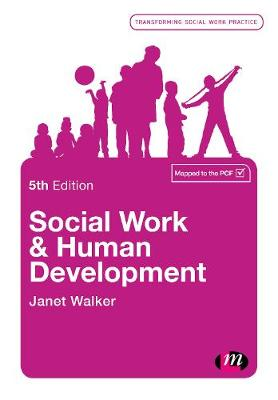 Social Work and Human Development by Janet Walker