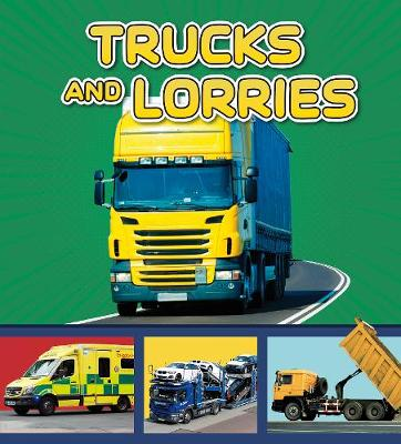 Trucks and Lorries by Cari Meister