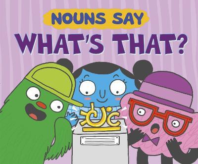 Nouns Say