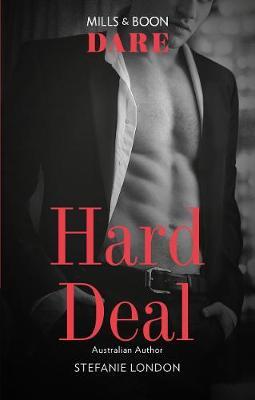 Hard Deal by Stefanie London