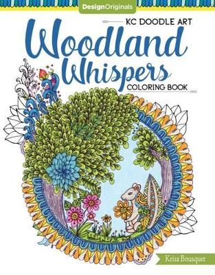 KC Doodle Art Woodland Whispers Coloring Book by Krisa Bousquet