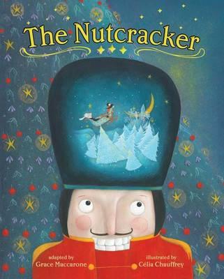 The Nutcracker by Grace Maccarone