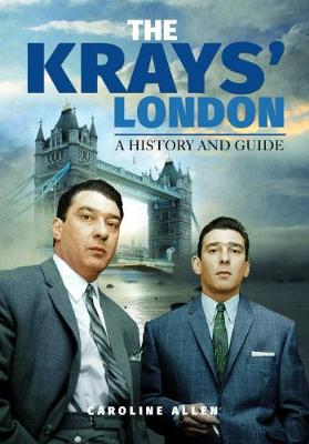 A Guide to the Krays' London book