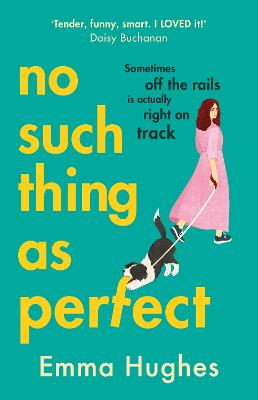 No Such Thing As Perfect by Emma Hughes