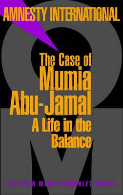 Case Of Mumia Abu-jamal by Amnesty International