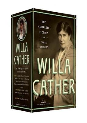 Willa Cather: The Complete Fiction & Other Writings book
