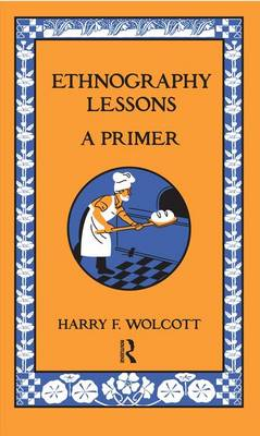 Ethnography Lessons by Harry F. Wolcott