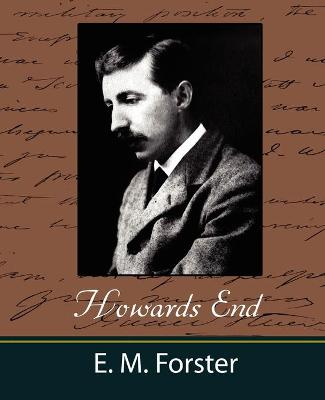 Howards End by E M Forster