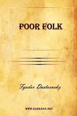 Poor Folk by Fyodor Mikhailovich Dostoevsky