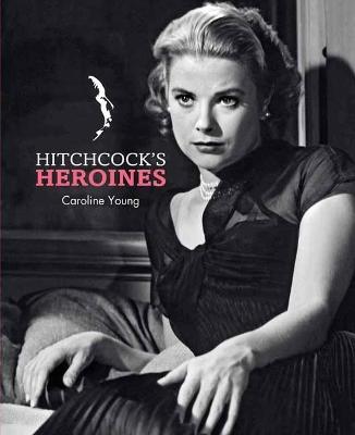Hitchcock's Heroines book