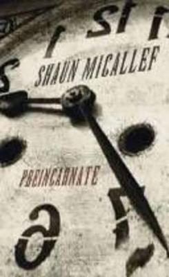 Preincarnate by Shaun Micallef