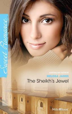 The Sheikh's Jewel by James Melissa