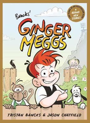 Ginger Meggs by Tristan Bancks