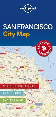 Lonely Planet San Francisco City Map by Lonely Planet