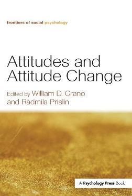 Attitudes and Attitude Change book
