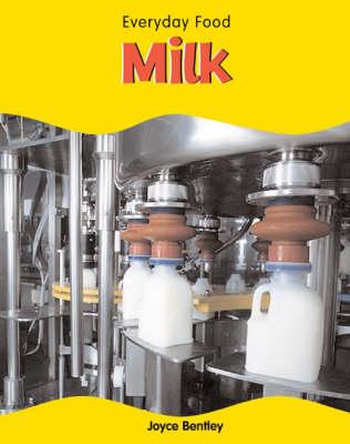 Milk by Joyce Bentley