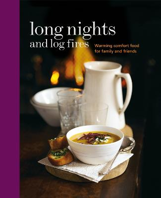 Long Nights and Log Fires by Ryland Peters & Small