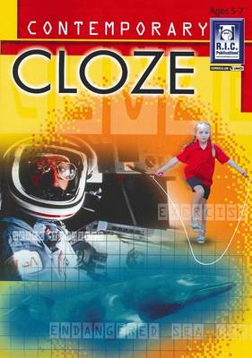 Contemporary Cloze: High Interest Topics, Ages 5-7 by