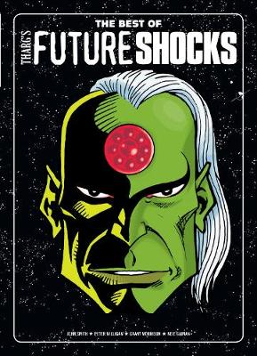 The Best of Tharg's Future Shocks by Peter Milligan