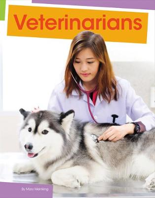 Veterinarians by Mary Meinking