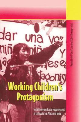 Working Children's Protagonism by Manfred Liebel