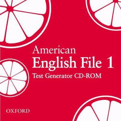 American English File Level 1: Test Generator CD-ROM by Clive Oxenden