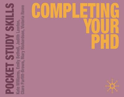 Completing Your PhD by Kate Williams