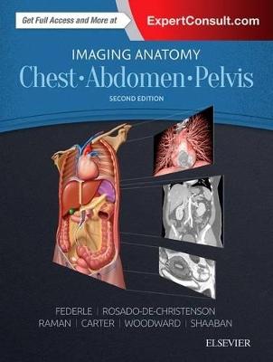 Imaging Anatomy: Chest, Abdomen, Pelvis by Michael P Federle