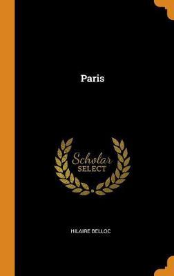 Paris by Hilaire Belloc