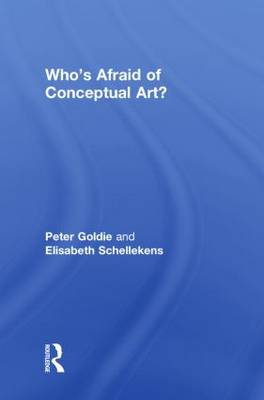 Who's Afraid of Conceptual Art? by Peter Goldie