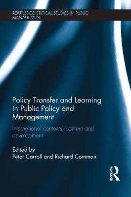 Policy Transfer and Learning in Public Policy and Management by Peter Carroll
