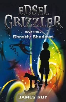 Edsel Grizzler: Ghostly Shadows book