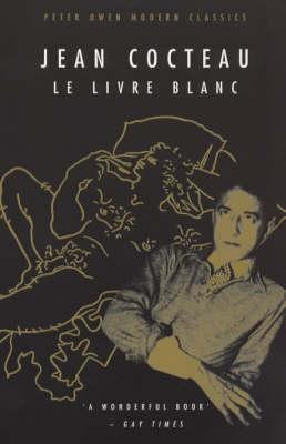 Le Livre Blanc by Jean Cocteau